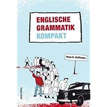 Englische Grammatik kompakt. Struktur und Gebrauch des heutigen Englisch