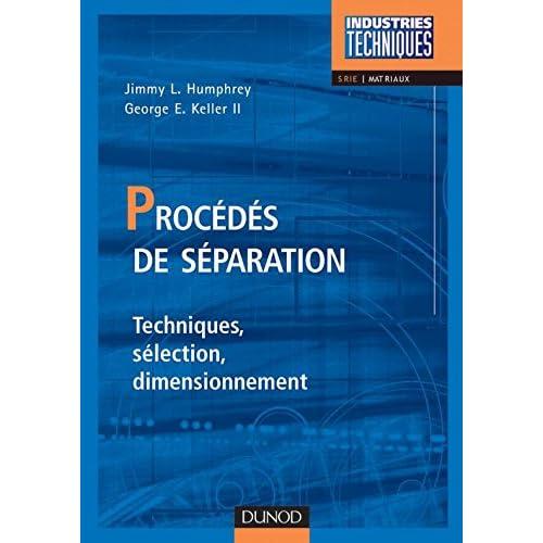 Procédés de séparation - Techniques, sélection, dimensionnement