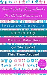 Adult Baby Boy eBooks: The Delight Collection #2