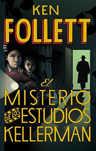 El misterio de los estudios Kellerman por Ken Follett