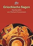 Griechische Sagen: Die schönsten Sagen des klassischen Altertums von Gustav Schwab - Gustav Schwab