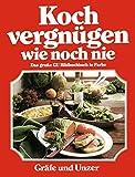 Kochvergnügen wie noch nie: Das große GU Bildkochbuch in Farbe