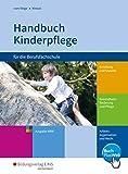 Handbuch Kinderpflege für die Berufsfachschule - Ausgabe für Nordrhein-Westfalen: Schülerband - Brigitte vom Wege, Mechthild Wessel