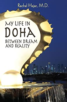 My Life in Doha : Between Dream and Reality by [Hajar M.D., Rachel]