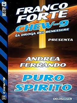 Puro spirito (Chew-9) di [Ferrando, Andrea]