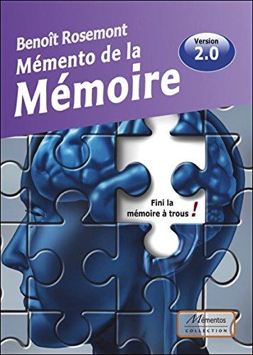 Télécharger Mémento de la Mémoire - Fini la mémoire à trous ! - Version 2.0 PDF Lire En Ligne