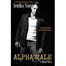 Alpha Male (A Real Man, 14) (English Edition)