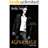 Alpha Male (A Real Man, 14)