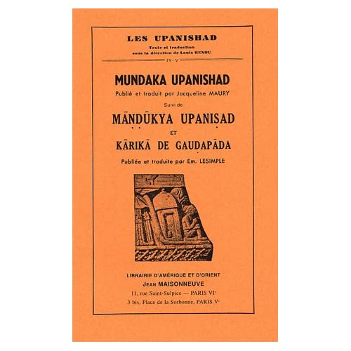 Mundaka Upanishad, suivi de Mandukya Upanisad et Karika de Gaudapada : Tomes 4 et 5