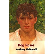 Dog Roses (Dog in the Chapel Book 3)