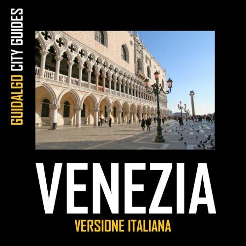 Guida Di Venezia (Versione Italiana)
