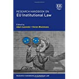 Research Handbook on Eu Institutional Law (Research Handbooks in European Law)