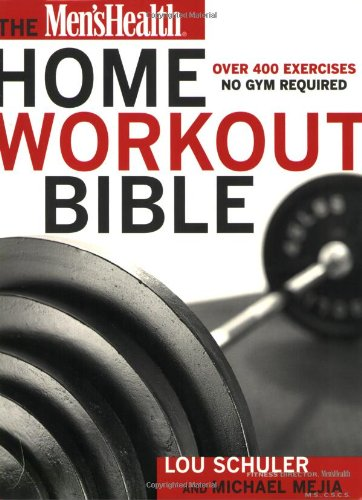 Download The Men S Health Home Workout Bible Pdf Online By Mike