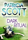 Front cover for the book Dark Ritual by Patricia Scott