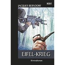 Eifel-Krieg: Ein Siggi-Baumeister-Krimi (Eifel-Krimi 22)