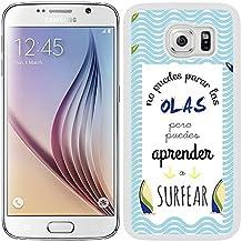 Funda carcasa para Samsung Galaxy S6 frase No puedes para las olas pero puedes aprender a surfear borde blanco