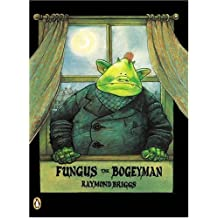 Fungus the Bogeyman (Picture Puffin) by Raymond Briggs (2005-05-16)