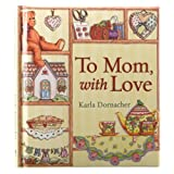 To Mom, with Love: SpiritLiftersTM by Karla Dornacher (2011-12-28)
