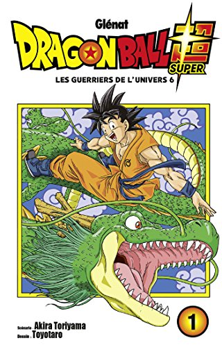 Dragon Ball Super, Tome 1 : Les guerriers de l'univers 6