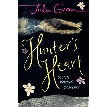 Hunter's Heart by Julia Green (2005-07-07)