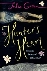 Hunter's Heart by Julia Green (2005-07-07)