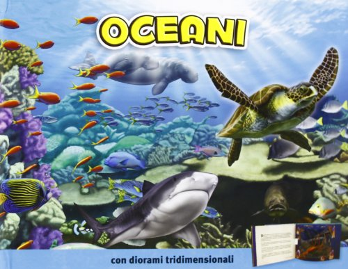 Oceani. Ediz. illustrata