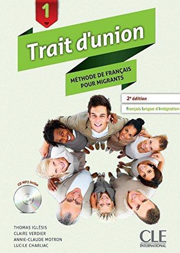 Trait d'union 1 - Niveaux A1.1/A1 - Livre de l'élève + CD audio - 2ème édition