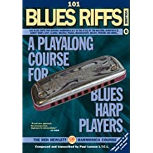 101 Blues Riffs for Diatonic Harmonica in C, in the style of Little Walter, Big Walter, Sonnyboy II, Sonny Terry, Howard Levy, William Clarke, JJ ... McCoy, Brendan Power and more.. (with CD) by Ben Hewlett (2007-10-01)