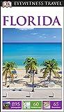Florida: Eyewitness Travel Guide (Dk Eyewitness Travel Guide) [Idioma Inglés]