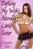 Defiling My Wife's Adorable Little Sister (forced breeding, creampie, impregnation) (My Wife's Little Sister #4)