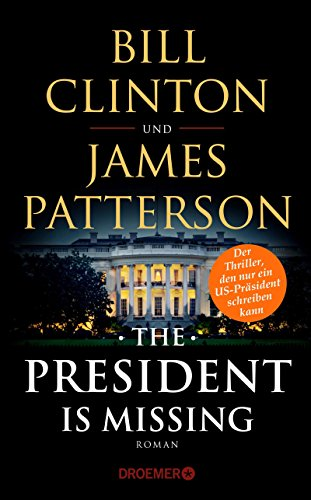 Bill & Patterson, James Clinton: The President Is Missing