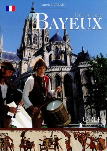 Découvrir Bayeux