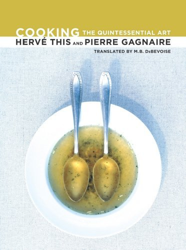 Cooking: The Quintessential Art (California Studies in Food and Culture) by Herv?? This (2010-04-21)