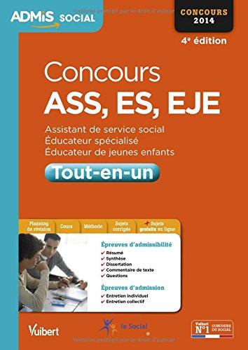 Concours ASS, ES, EJE - Tout-en-un - Admis - Concours 2014
