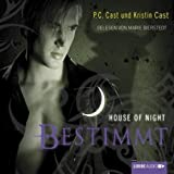 Bestimmt (House of Night 9)