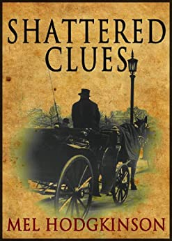 Shattered Clues by [Hodgkinson, Mel]