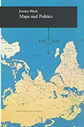 [(Maps and Politics)] [By (author) Jeremy Black] published on (December, 1998)