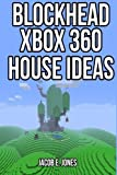 Blockhead Xbox 360 House Ideas