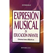 Expresión musical en Educación Infantil: Orientaciones didácticas (Campus)