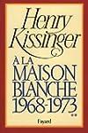 A la Maison-Blanche, 1968-1973, tome 2