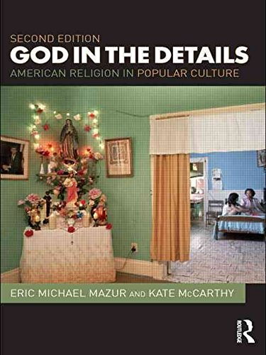 [(God in the Details : American Religion in Popular Culture)] [Edited by Eric Mazur ] published on (November, 2010)