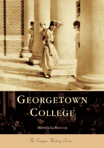 Georgetown College (Campus History) -