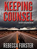 KEEPING COUNSEL (legal thriller, thriller)