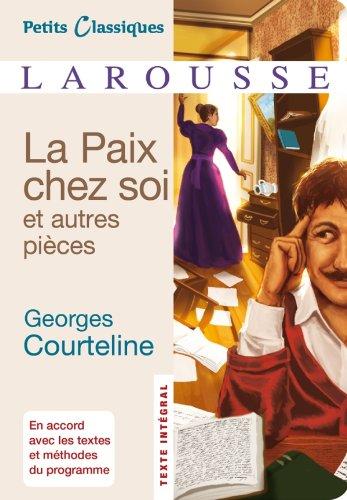 La Paix chez soi et autres pièces par Georges Courteline