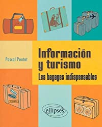 Informacion y turismo : Les bagages indispensables