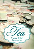 Tea: A Very British Beverage