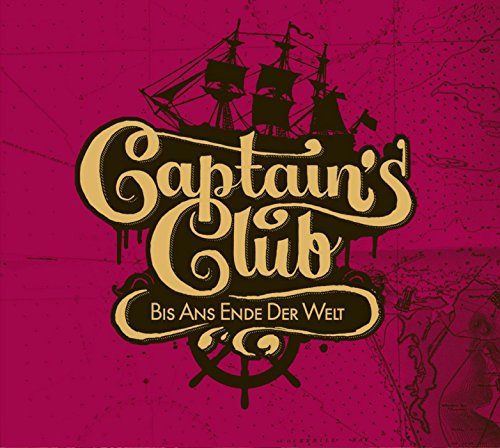 Captains Club - Bis ans Ende d...
