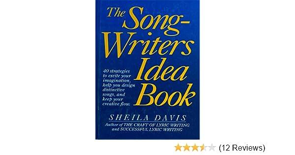 The songwriters idea book amazon sheila davis the songwriters idea book amazon sheila davis 0073999824315 books stopboris Image collections