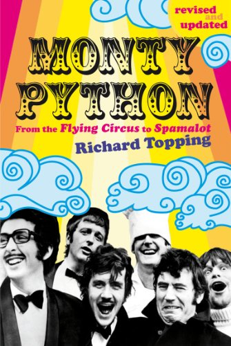 Monty Python: From the Flying Circus to Spamalot (English Edition)