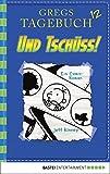 Gregs Tagebuch 12 - Und tschüss!: Band 12